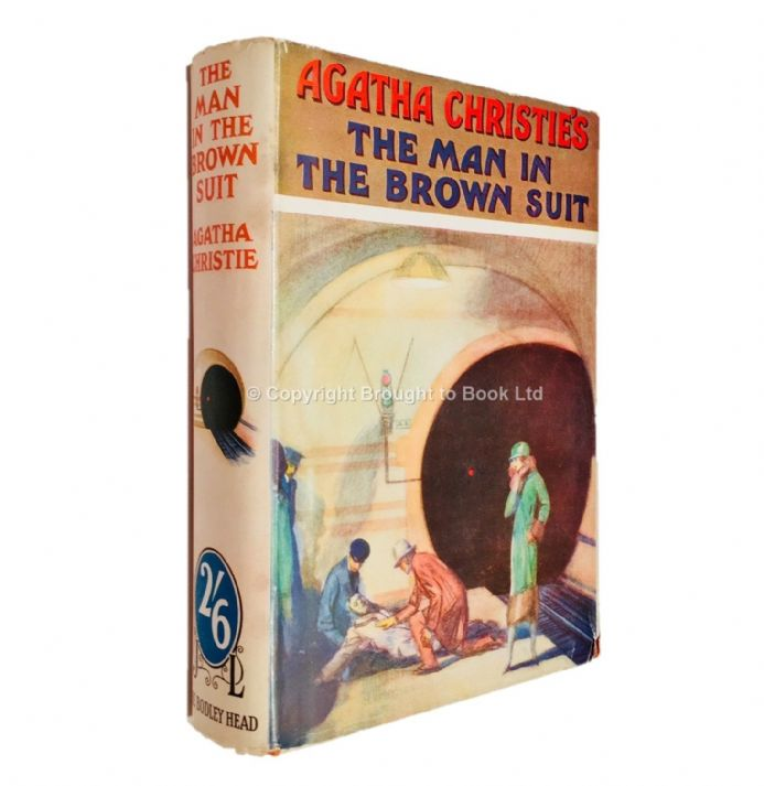 The Man in the Brown Suit by Agatha Christie Half Crown Edition John Lane The Bodley Head 1936